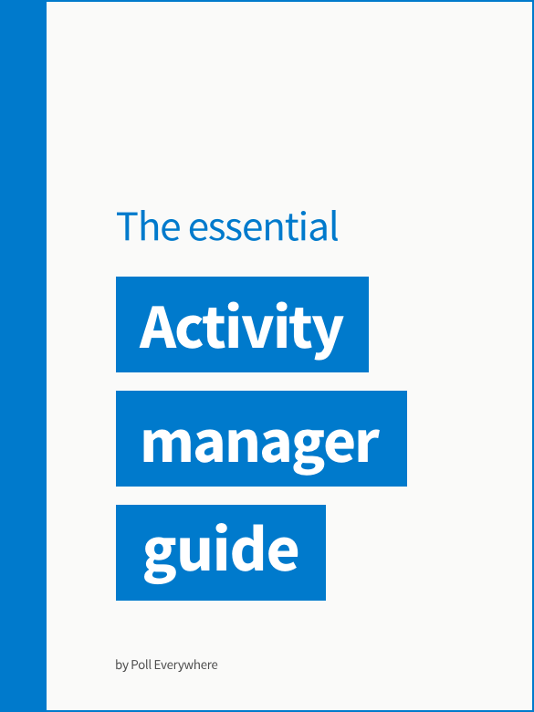 Poll Everywhere Activity Manager guide