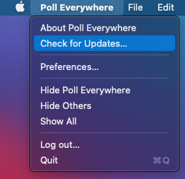 Check PollEv Presenter for Mac for updates